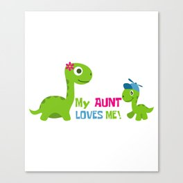 My Best Aunt Loves Me Pet Lover And Loving Nephew Gift Canvas Print