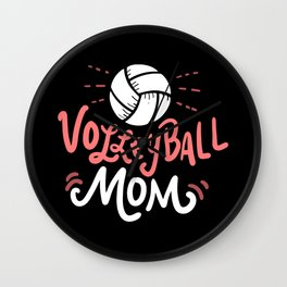 Volleyball Mom. - Gift Wall Clock