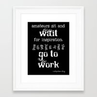 stephen king Framed Art Prints featuring Writers' Quotes: Get to Work-Stephen King by Charm Girl Photography & Writing Quotes