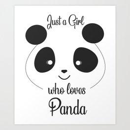 Just a girl who loves Pandas T-Shirt - Panda  t-shirt for girls. Art Print