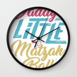 Daddy's Little Matzah Ball Wall Clock