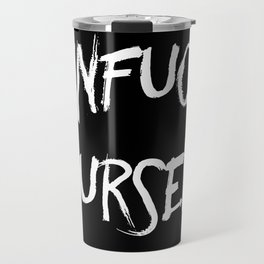Unfuck Yourself - inverse Travel Mug