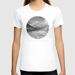 Life Is A Journey (Black & White) T-shirt