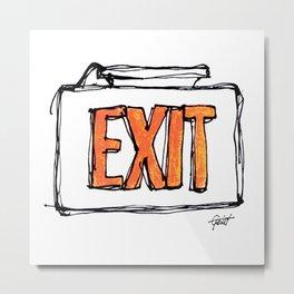 """Exit"" Hand Drawn Exit Sign Orange on White Metal Print"