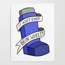 It Ain't Easy Bein' Wheezy Poster