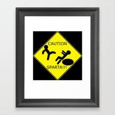 Watch for Sparta! Framed Art Print
