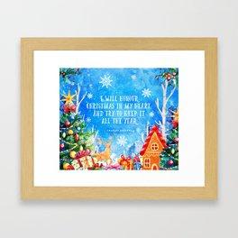 I will honour christmas in my heart Framed Art Print