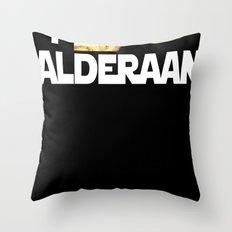 I Blew Up Alderaan Throw Pillow