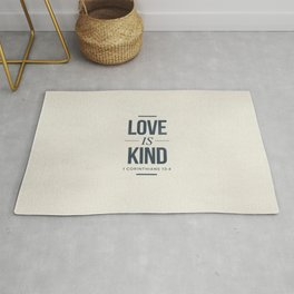 Love is Kind - 1 Corinthians 13:4 Rug