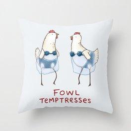 Fowl Temptresses Throw Pillow