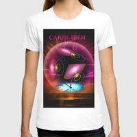 carpe diem T-shirts featuring Carpe Diem by Walter Zettl