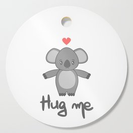 cute hand drawn lettering hug me with cartoon lovely koala bear Cutting Board