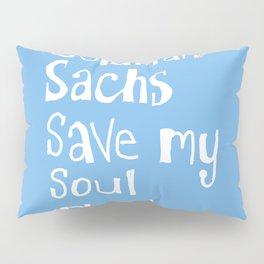 Soul Saver Pillow Sham