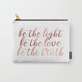 BE - Chic and elegant typography with blush rose gold motivational - inspirational quote Carry-All Pouch