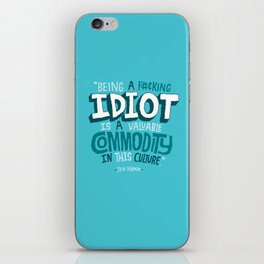 Idiot Commodity iPhone Skin