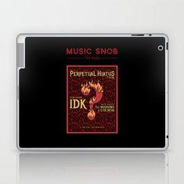 Metal's Perpetual Hiatus Tour — Music Snob Tip #422.1 Laptop & iPad Skin