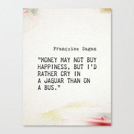 Françoise Sagan quote Canvas Print