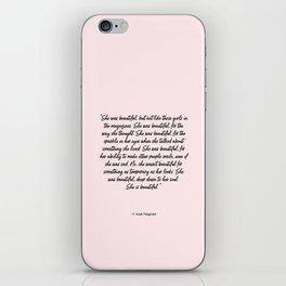 She is beautiful pink iPhone Skin