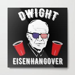 Dwight Eisenhangover Eisenhower Sunglasses Metal Print