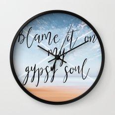 Blame it on my Gypsy Soul - Boho Wanderlust Quote Wall Clock