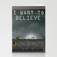 i want to believe Stationery Cards featuring I Want To Believe by Conceptualized