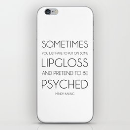Pretend to be Psyched - blk/wht iPhone Skin