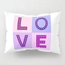 Love Hearts Love Type Pinks Purples Pillow Sham