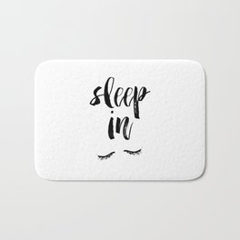 Sleep In Black and White Scandi Bedroom apartment Wall Decor for minimalist Typography Art Print Bath Mat