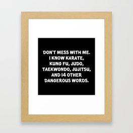Dangerous Words Framed Art Print