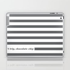 Don't Trip Laptop & iPad Skin