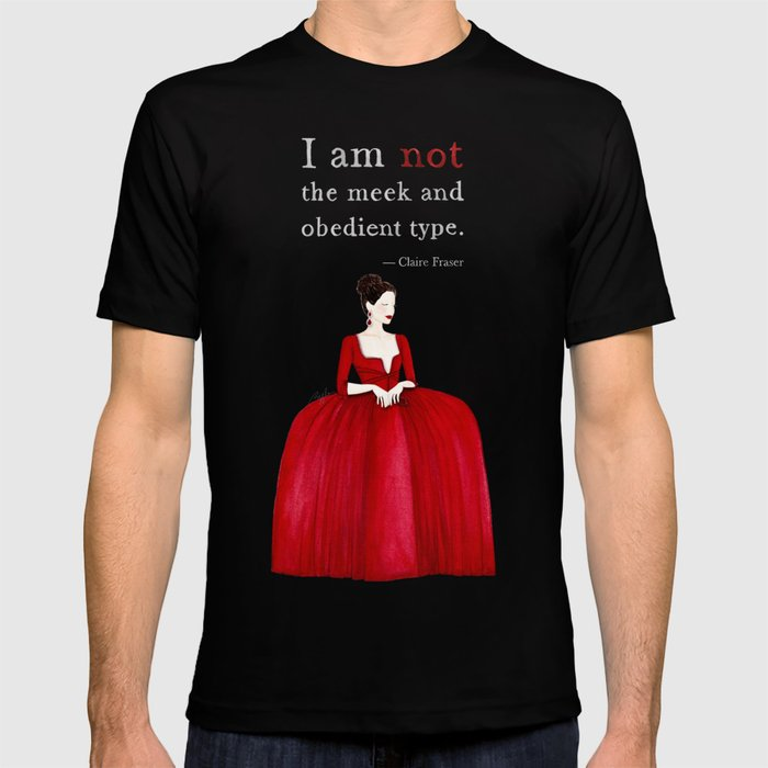 Outlander Claire Fraser Red Dress Not Obedient Quote Watercolor T-shirt