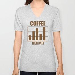 Data Analyst Analytics Coffee Lover Gift Unisex V-Neck