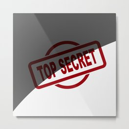 Top Secret Half Covered Ink Stamp Metal Print