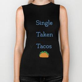 Singe Taken Tacos Relationship Status Biker Tank