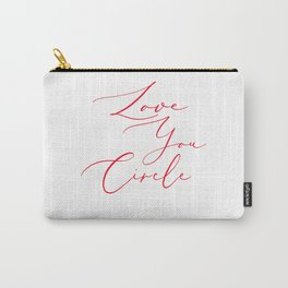 White Love you circle Carry-All Pouch