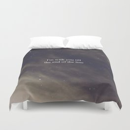Till the End of the Line Duvet Cover