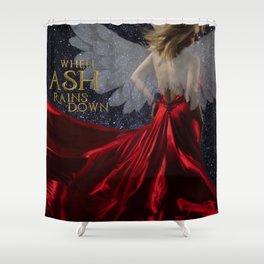 When Ash Rains Down Shower Curtain