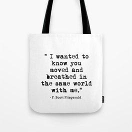 Fitzgerald Quotes Tote Bag