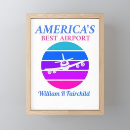 Best Airport: William R Fairchild   Framed Mini Art Print