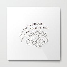 Smartass/ Sweetheart Metal Print