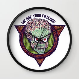 we are your friends Wall Clock
