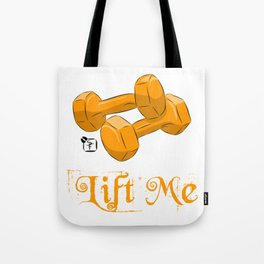 Lift Me! - Dumbbells Tote Bag