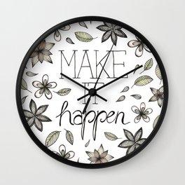 Make It Happen Wall Clock