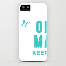 I know i fly rc plane like an old man try to keep up iPhone Case