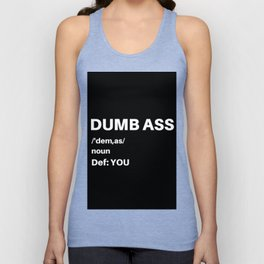 Dumb Ass Definition Unisex Tank Top