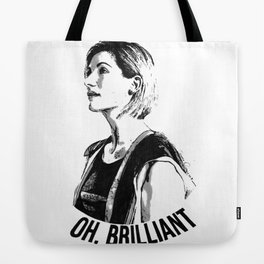 Oh, brilliant Tote Bag