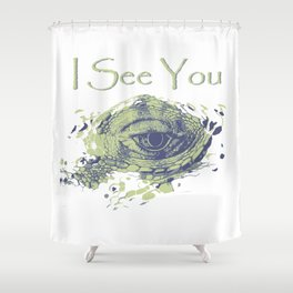i see you - ayes Shower Curtain