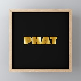 Phat hip hop t-shirt. For fat groove lovers. Get yours now online. Framed Mini Art Print
