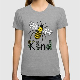 Bee Kind Cute Bee Drawing with Flowers Colored Version T-shirt