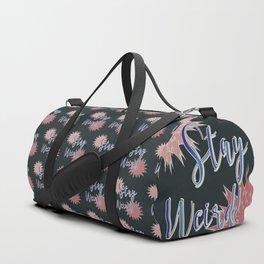 Stay Weird Duffle Bag